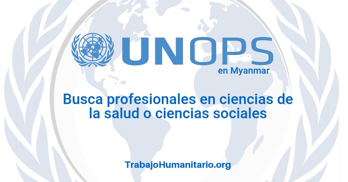Naciones Unidas – UNOPS busca profesionales en economías de la salud