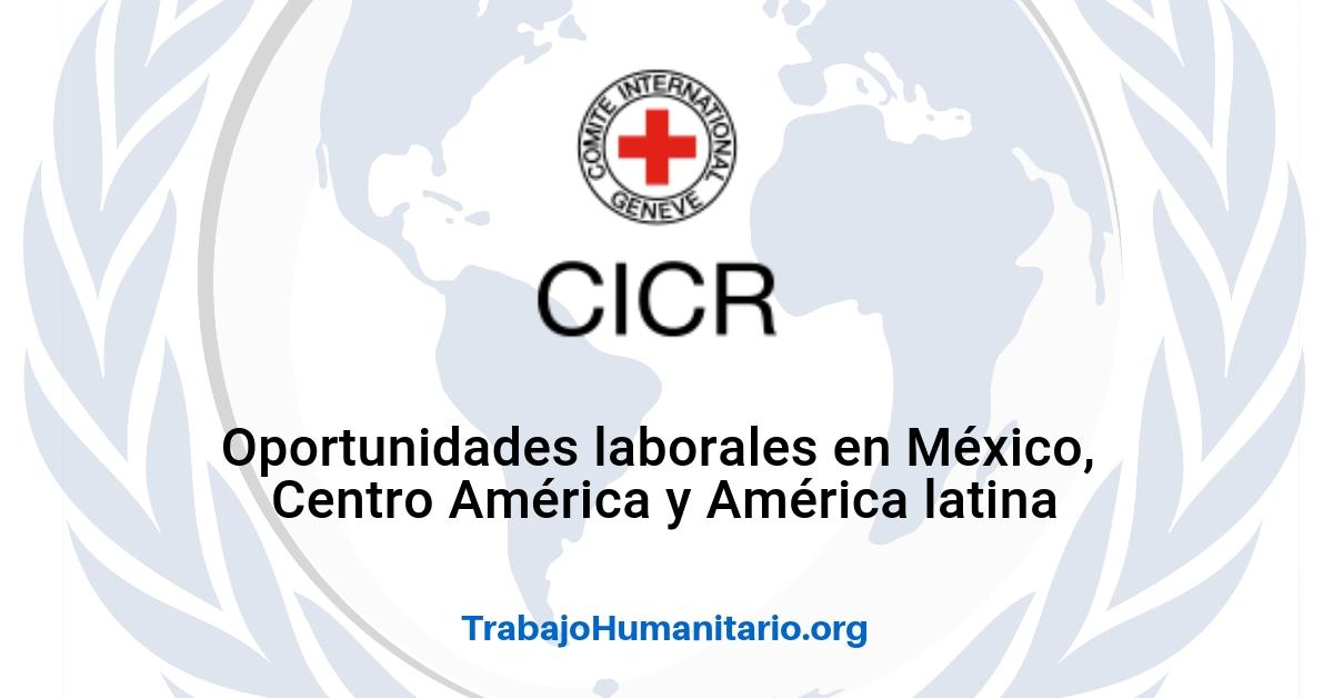 Convocatorias para trabajar con el Comité Internacional de la Cruz Roja Internacional