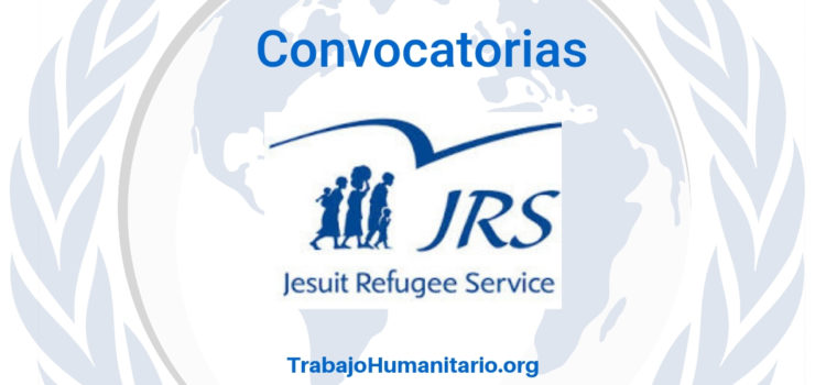 Diferentes oportunidades laborales con Jesuit Refugee Service