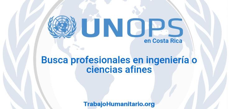 Naciones Unidas – UNOPS busca profesionales en ingeniería
