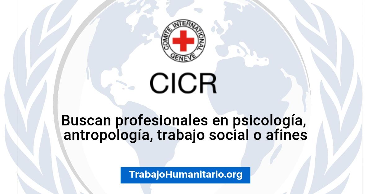CICR busca profesionales para cubrir vacantes