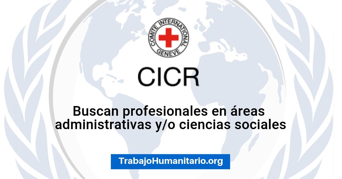 El CICR busca profesionales para sus vacantes