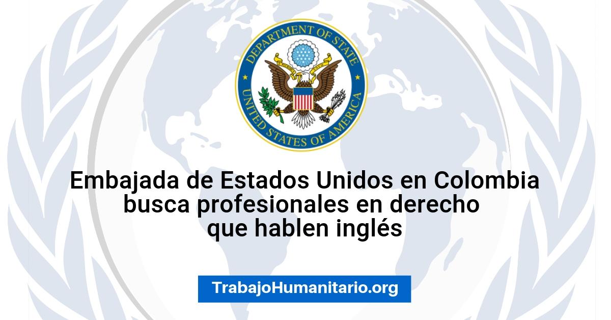 Embajada de USA en Colombia busca profesionales para sus vacantes