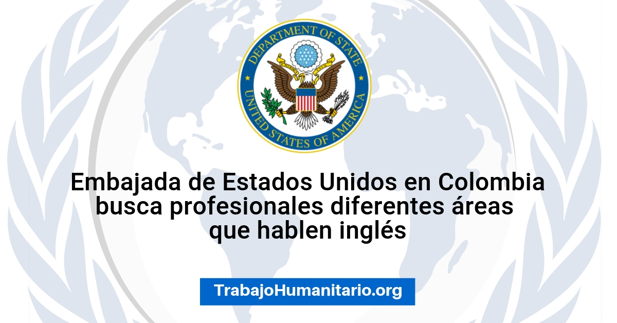 Convocatorias de Embajada de USA en Colombia