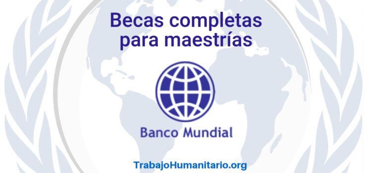 Becas completas del Banco Mundial