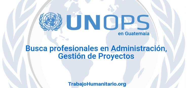Naciones Unidas – UNOPS busca profesionales para monitoreo y evaluación