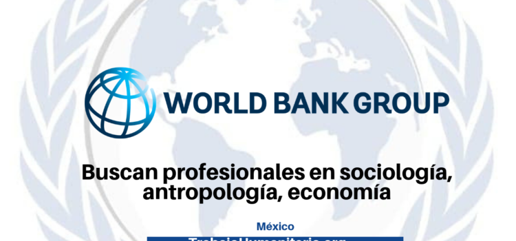 Trabaja con el World Bank Group
