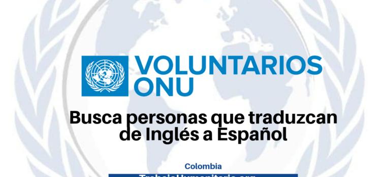 Voluntariados remunerados por la ONU: Hablas Inglés y Español?
