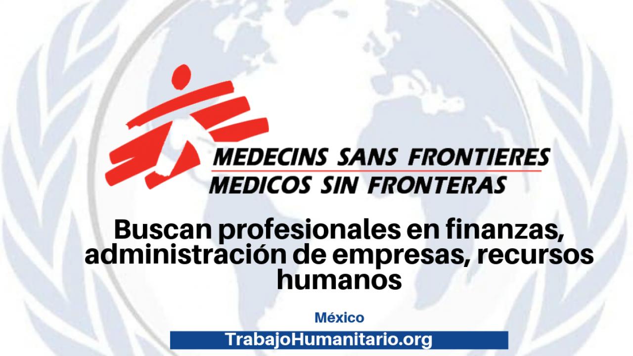 Trabaja Con Médicos Sin Fronteras Trabajohumanitario Org