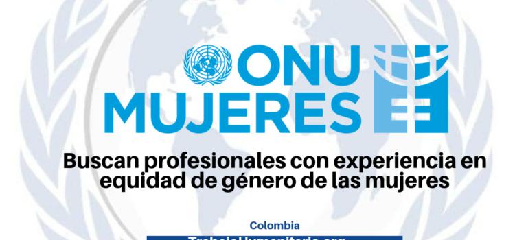 ONU Mujeres busca profesionales con experiencia en temas de equidad de género