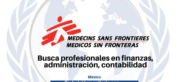 Médicos sin Fronteras busca profesionales con experiencia en experiencia en Finanzas y Administración