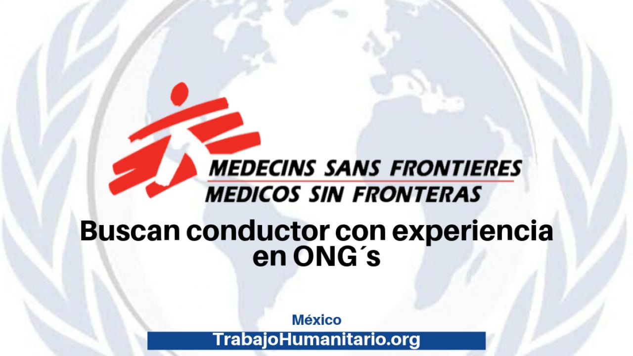 Médicos Sin Fronteras Busca Conductor Trabajohumanitario Org