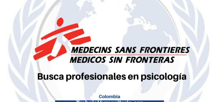 Médicos sin Fronteras busca con experiencia en zonas de conflicto y trabajo con población vulnerable