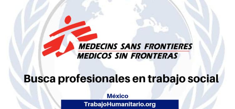 MSF Busca profesionales para el cargo de trabajador social