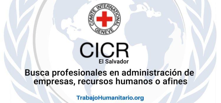 CICR busca profesionales para el cargo de Asistente de Recursos Humanos