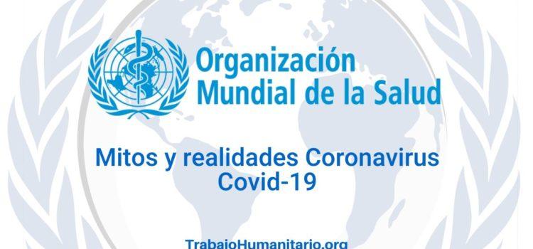 La OMS despeja mitos y falsas creencias sobre el Coronavirus