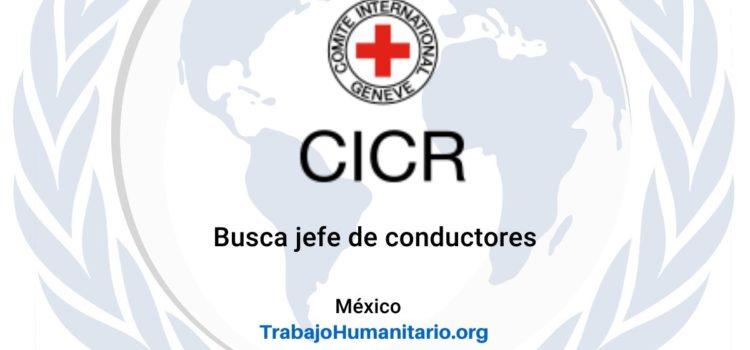 CICR en México busca jefe(a) de conductores