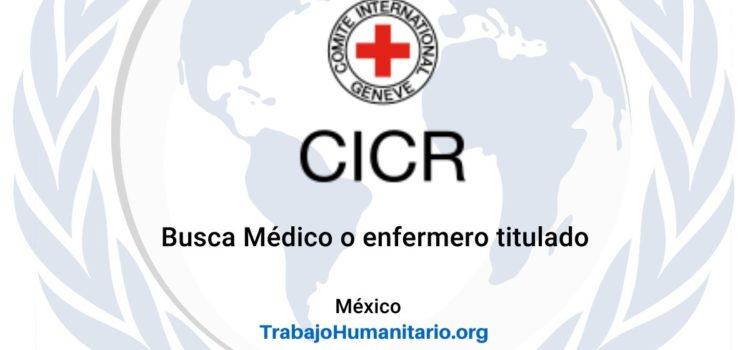 CICR busca médicos y enfermeros titulados para el cargo de oficial de campo en salud
