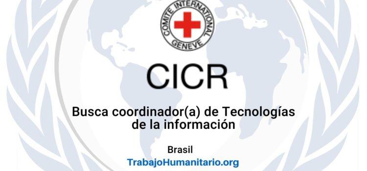 CICR busca Coordinador(a) de Tecnología de la Información