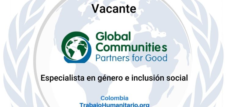 Global Communities busca especialista en género