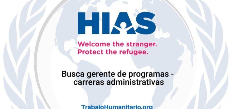 HIAS busca gerentes de programas en diversos países