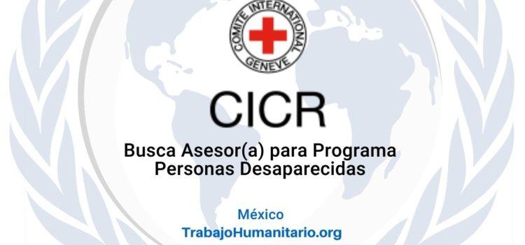 CICR busca Asesor(a) para Programa Personas Desaparecidas en México